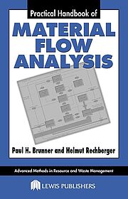 Practical Handbook of Material Flow Analysis, Paul H. Brunner, Helmut Rechberger
