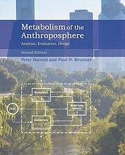 Metabolism Of The Anthroposphere, Peter Baccini and Paul H. Brunner
